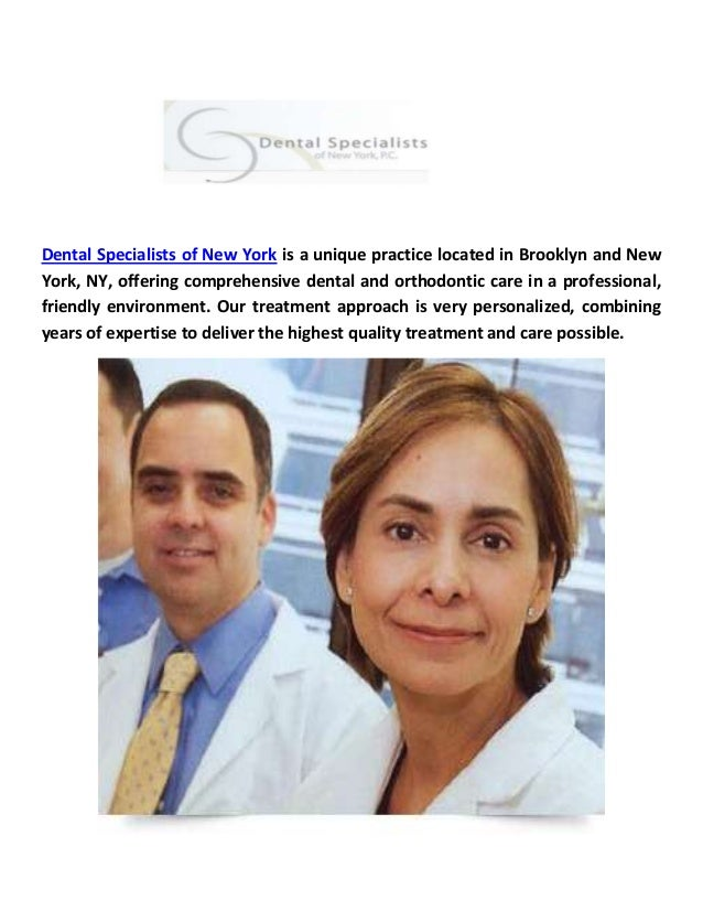 Dental Specialists of New York is a unique practice located in Brooklyn and New York, NY, offering comprehensive dental an...
