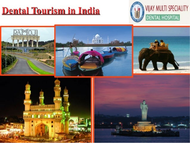 Dental Tourism in IndiaDental Tourism in India