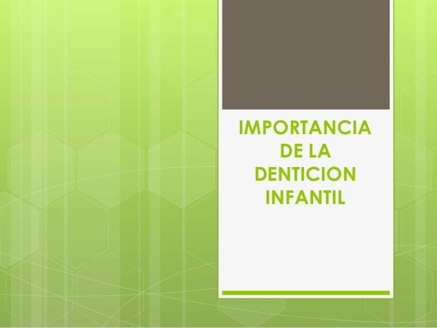 Denticioninfantil 110205001155-phpapp02 Slide 3