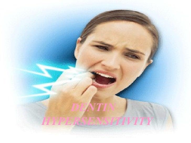 Dentin hypersensitivity final