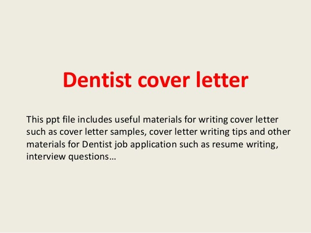 Dentist Cover Letter This Ppt File Includes Useful Materials For Writing Cover  Letter Such As Cover ...