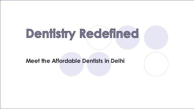 Meet the Affordable Dentists in Delhi