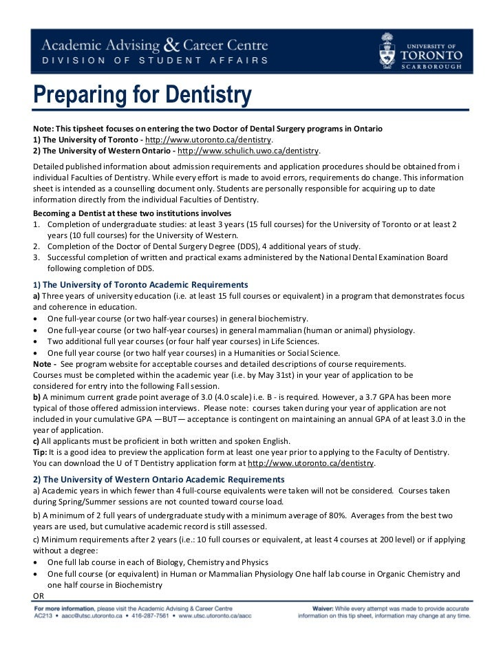 Preparing for Dentistry Note: This tipsheet focuses on entering the two Doctor of Dental Surgery programs in Ontario 1) T...