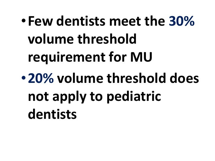 Dentists and Meaningful Use: Stage 1