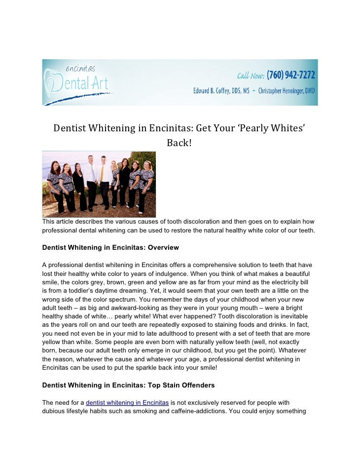 Dentist Whitening in Encinitas: Get Your 'Pearly Whites'                            Back!This article describes the variou...