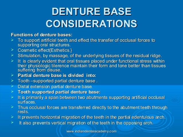 DENTURE BASEDENTURE BASE CONSIDERATIONSCONSIDERATIONS Functions of denture bases:Functions of denture bases:  To support ...