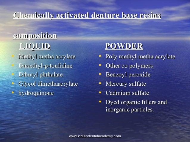 Chemically activated denture base resinsChemically activated denture base resins compositioncomposition LIQUIDLIQUID • Met...