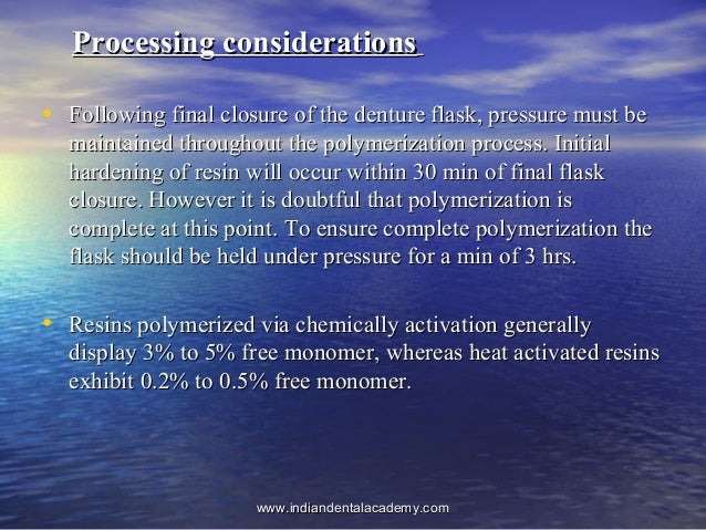 Processing considerationsProcessing considerations • Following final closure of the denture flask, pressure must beFollowi...