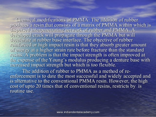 Chemical modifications of PMMA: The addition of rubberChemical modifications of PMMA: The addition of rubber produces a re...
