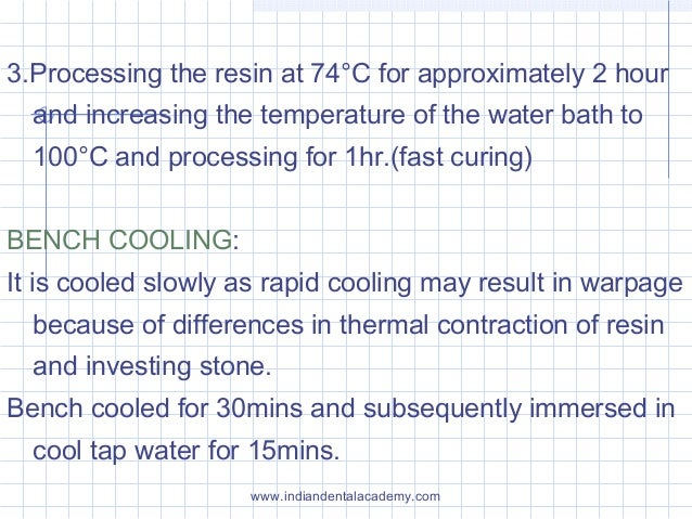 3.Processing the resin at 74°C for approximately 2 hour and increasing the temperature of the water bath to 100°C and proc...