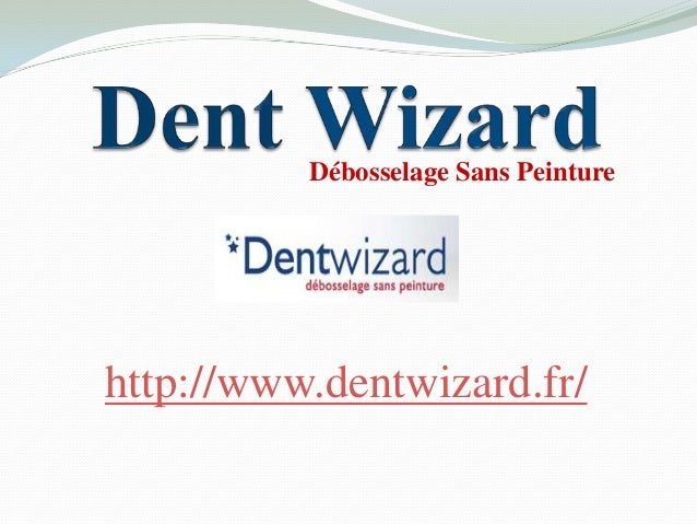 Débosselage Sans Peinturehttp://www.dentwizard.fr/