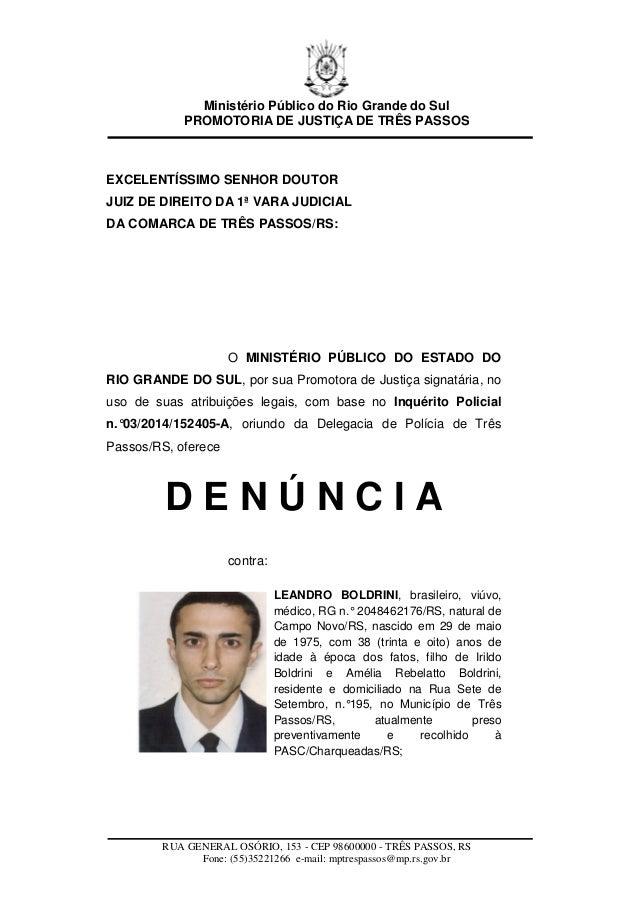 Ministério Público do Rio Grande do Sul PROMOTORIA DE JUSTIÇA DE TRÊS PASSOS RUA GENERAL OSÓRIO, 153 - CEP 98600000 - TRÊS...