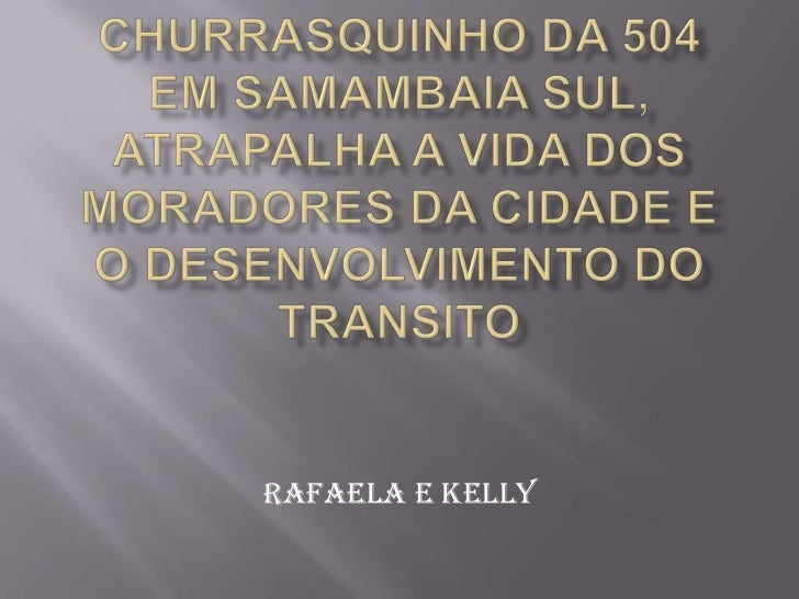 Rafaela e Kelly