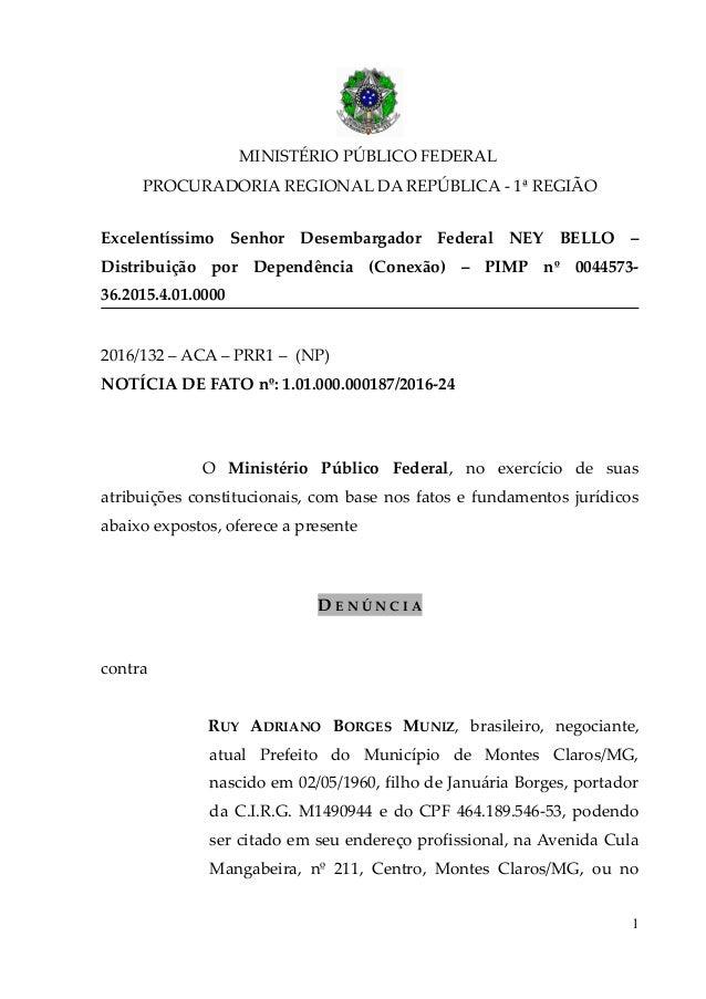 MINISTÉRIO PÚBLICO FEDERAL PROCURADORIA REGIONAL DA REPÚBLICA - 1ª REGIÃO Excelentíssimo Senhor Desembargador Federal NEY ...