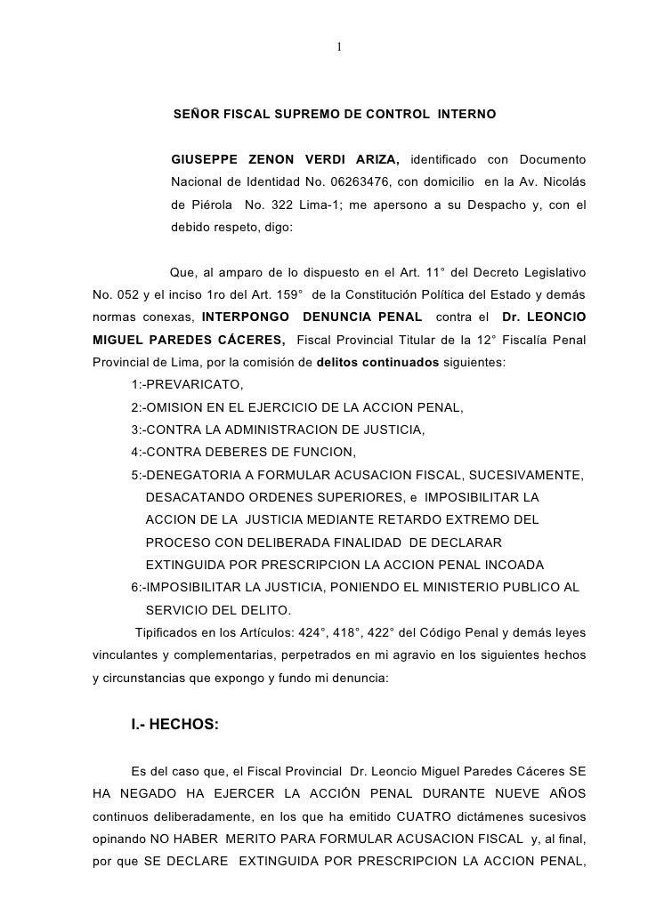 1             SEÑOR FISCAL SUPREMO DE CONTROL INTERNO             GIUSEPPE ZENON VERDI ARIZA, identificado con Documento  ...