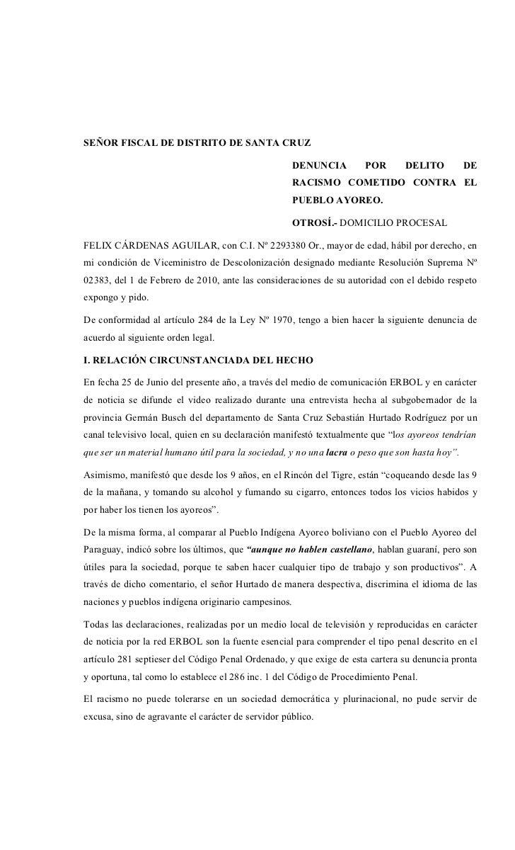 SEÑOR FISCAL DE DISTRITO DE SANTA CRUZ                                                    DENUNCIA         POR      DELITO...