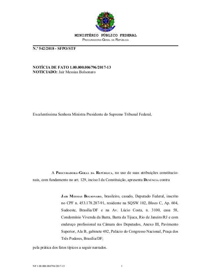 MINISTÉRIO PÚBLICO FEDERAL PROCURADORIA-GERAL DA REPÚBLICA N.º 542/2018 - SFPO/STF NOTÍCIA DE FATO 1.00.000.006796/2017-13...