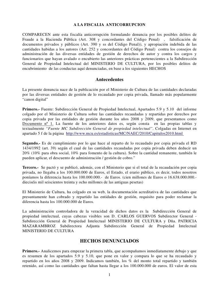 A LA FISCALIA ANTICORRUPCIONCOMPARECEN ante esta fiscalía anticorrupción formulando denuncia por los posibles delitos deFr...
