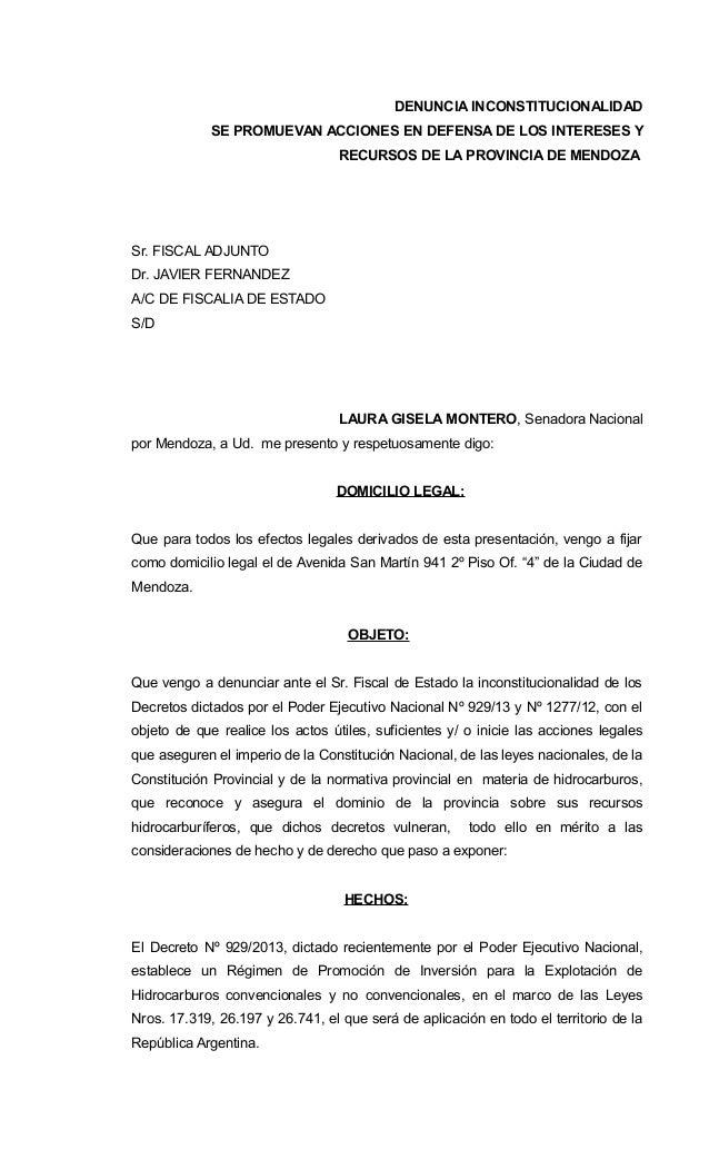 DENUNCIA INCONSTITUCIONALIDAD SE PROMUEVAN ACCIONES EN DEFENSA DE LOS INTERESES Y RECURSOS DE LA PROVINCIA DE MENDOZA Sr. ...