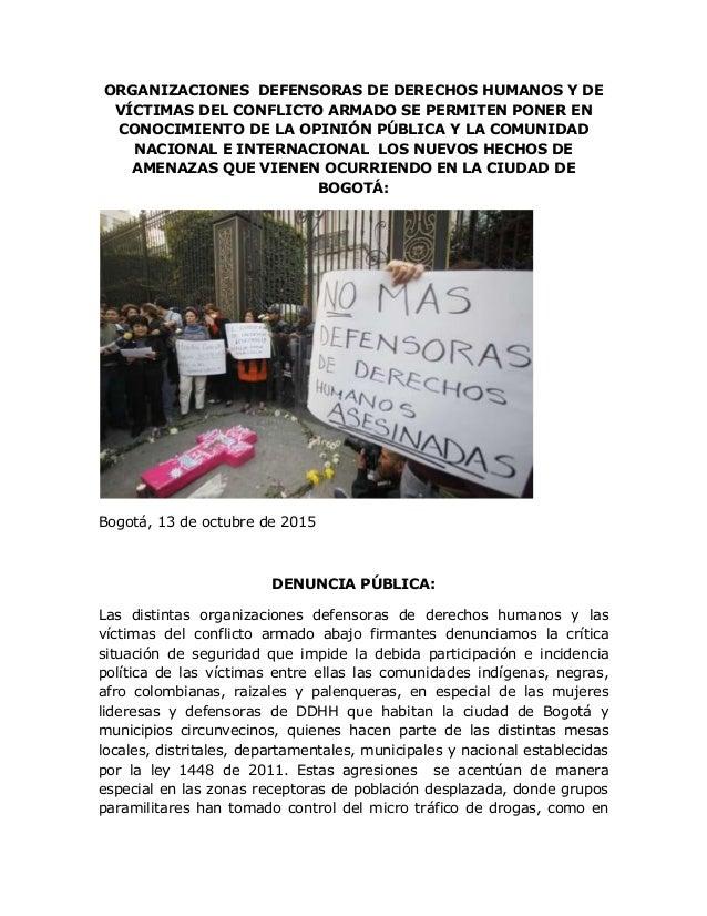 ORGANIZACIONES DEFENSORAS DE DERECHOS HUMANOS Y DE VÍCTIMAS DEL CONFLICTO ARMADO SE PERMITEN PONER EN CONOCIMIENTO DE LA O...