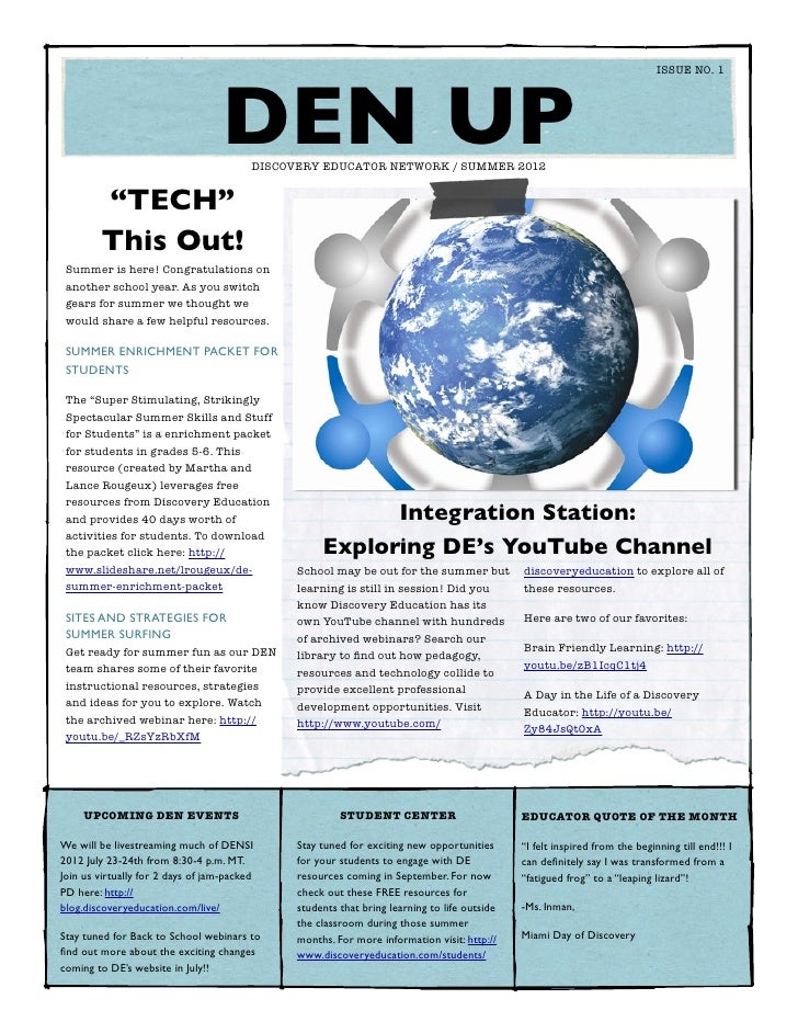 "ISSUE NO. 1  	                                   DEN UPDISCOVERY EDUCATOR NETWORK / SUMMER 2012        ""TECH""        This ..."