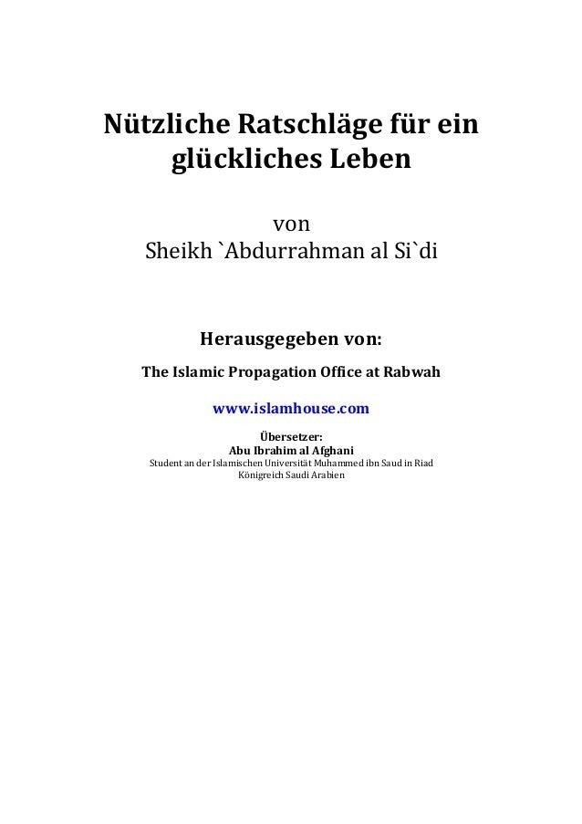 Nützliche  Ratschläge  für  ein   glückliches  Leben      von   Sheikh  `Abdurrahman  al  Si`di  ...