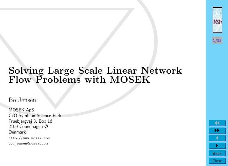 Informs Annual Conf. Denver 2004                                       1/25     Solving Large Scale Linear Network Flow Pr...