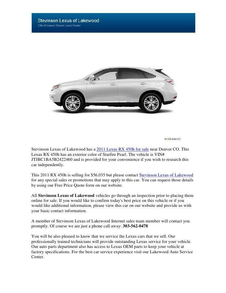 Stevinson Lexus of Lakewood has a 2011 Lexus RX 450h for sale near Denver CO. ThisLexus RX 450h has an exterior color of S...