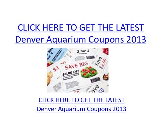 Downtown Aquarium coupons - Denver Aquarium coupons printable, CO $6 Kids Exhibit Pass (10 yrs and under) with the purchase of an Adult Exhibit Pass. Not valid with any other offer or promotion.