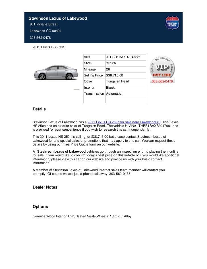 Stevinson Lexus of Lakewood801 Indiana StreetLakewood CO 80401303-562-0478 2011 Lexus HS 250h                             ...