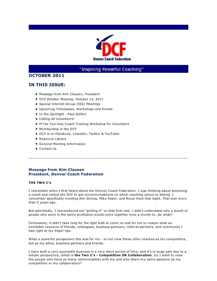 OCTOBER 2011IN THIS ISSUE:      Message from Kim Clausen, President      DCF October Meeting: October 13, 2011      Specia...
