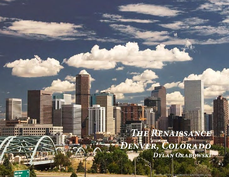 The RenaissanceDenver, Colorado      Dylan Grabowski      image: http://100besteverything.com