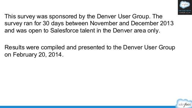Salesforce Denver User Group 2013 Salary Survey Results Slide 2