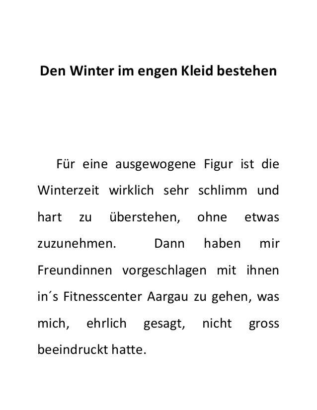 Den Winter im engen Kleid bestehen  Für eine ausgewogene Figur ist die  Winterzeit wirklich sehr schlimm und  hart zu über...
