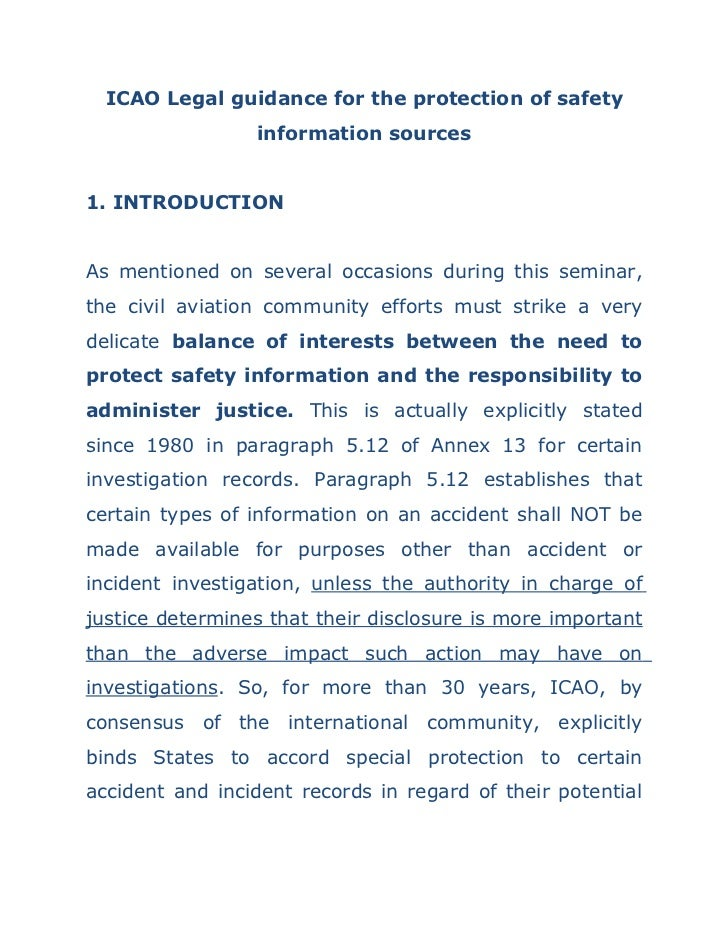 ICAO Legal guidance for the protection of safety                 information sources1. INTRODUCTIONAs mentioned on several...