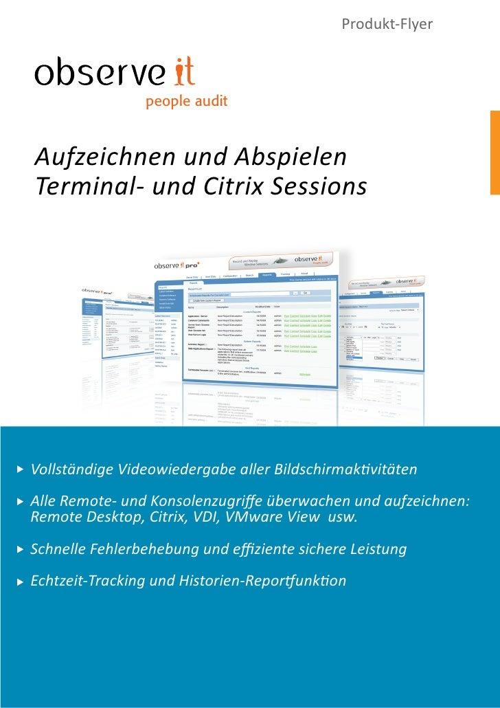 Produkt-Flyer                    people audit    Aufzeichnen und Abspielen Terminal- und Citrix Sessions     Vollständige ...