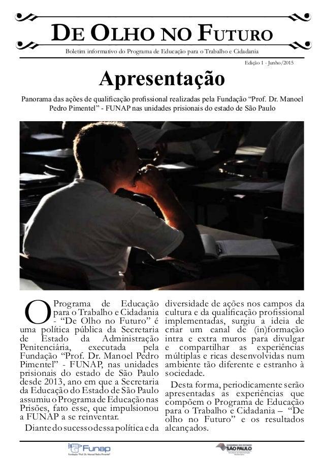 """Apresentação Panorama das ações de qualificação profissional realizadas pela Fundação """"Prof. Dr. Manoel Pedro Pimentel"""" - ..."""
