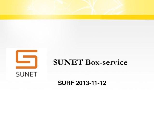 SUNET Box-service SURF 2013-11-12