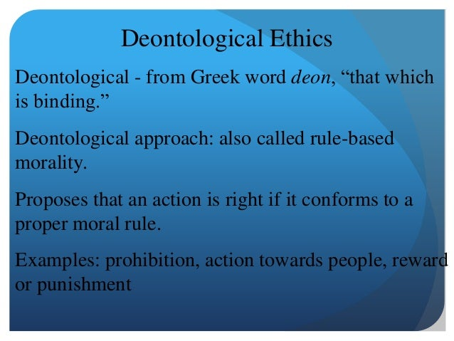 """deontological ethics 6 essay Deontological ethics essay deontological ethics in location-based social media there are so many location aware applications on my """"smart"""" phone i do not know how i could have lived without these features there are applications that tell me where is the closes gym that i am a member of."""