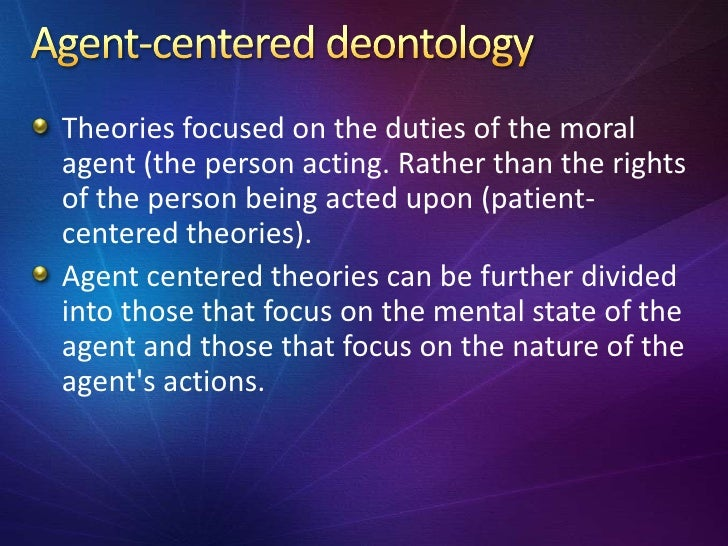 deontology thesis Your draft should include a clear thesis statement that states what you plan to argue we look at classical ethical theories of utilitarianism, deontology.