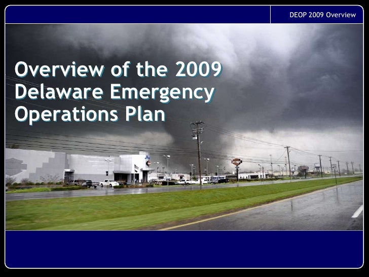Overview of the 2009Delaware Emergency Operations Plan<br />