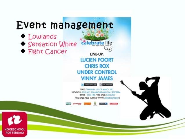 Event management Lowlands Sensation White Fight Cancer
