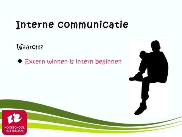 Interne communicatieWaarom? Extern winnen is intern beginnen
