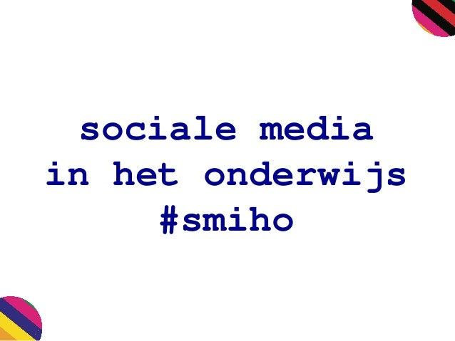 sociale media in het onderwijs #smiho