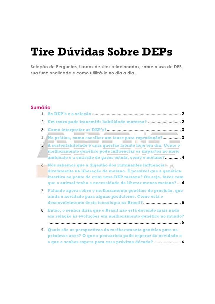Tire Dúvidas Sobre DEPsSeleção de Perguntas, tiradas de sites relacionados, sobre o uso de DEP,sua funcionalidade e como u...