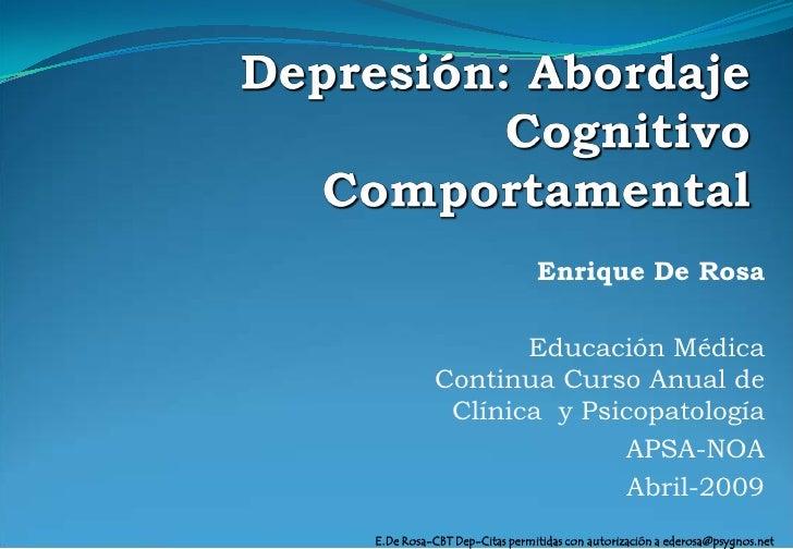 Enrique De Rosa                   Educación Médica           Continua Curso Anual de            Clínica y Psicopatología  ...