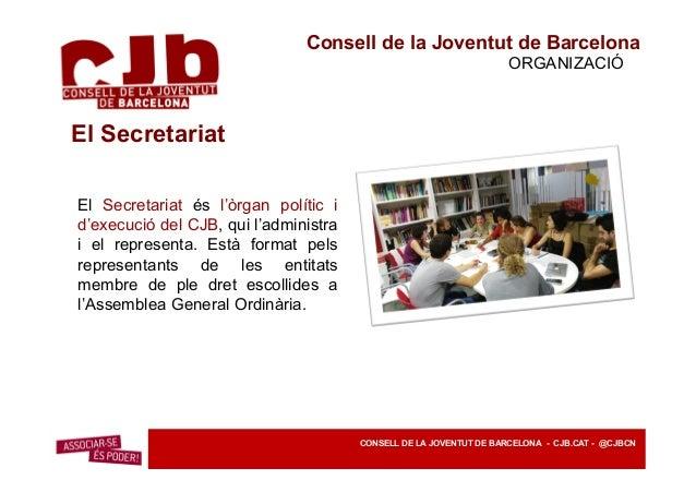 Consell de la Joventut de Barcelona PROGRAMES CONSELL DE LA JOVENTUT DE BARCELONA - CJB.CAT - @CJBCN EMANCIPACIÓPARTICIPAC...