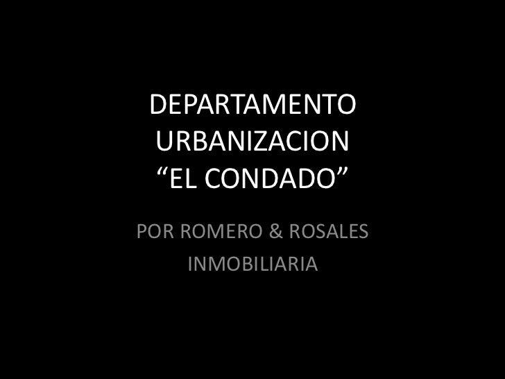 """DEPARTAMENTO URBANIZACION """"EL CONDADO""""<br />POR ROMERO & ROSALES<br />INMOBILIARIA<br />"""