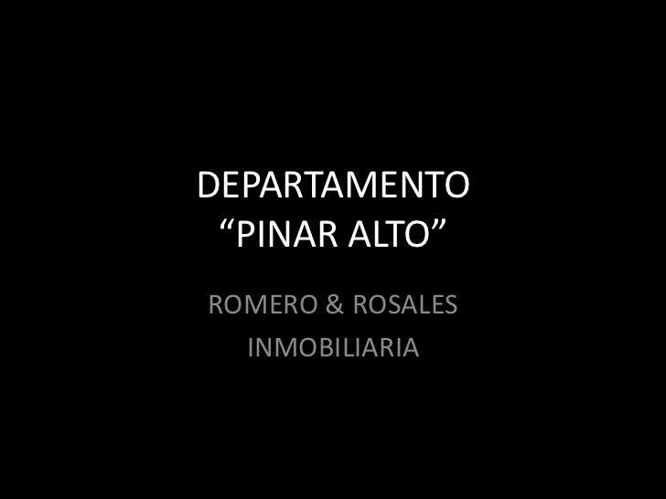 DEPARTAMENTO PINAR ALTO