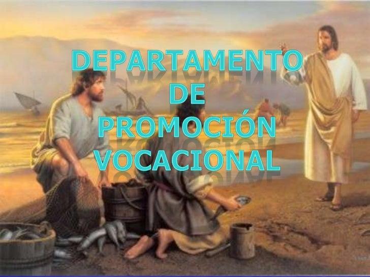 departamento de<br />Promoción<br />vocacional<br />